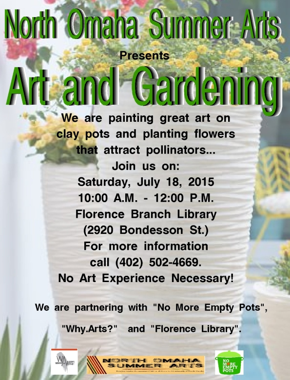 north omaha summer arts - art and gardening 2-1